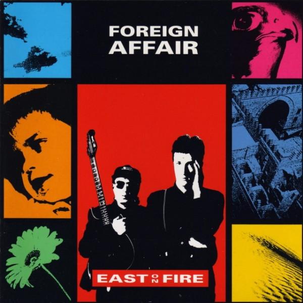 עטיפת האלבום East On Fire - Foreign Affair